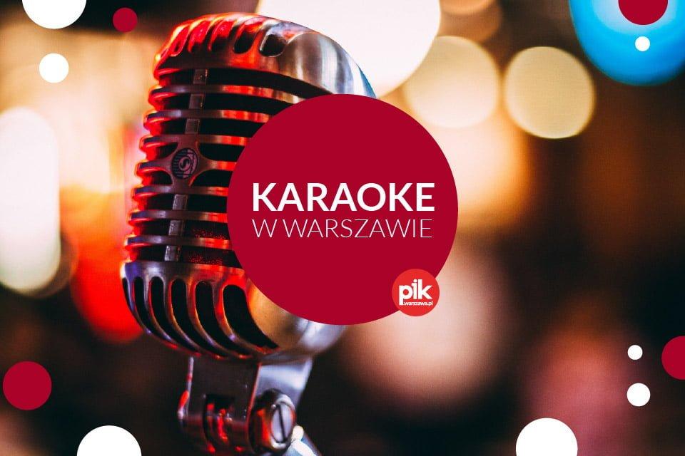 Karaoke w Warszawie | Lista miejsc gdzie pośpiewacie w stolicy