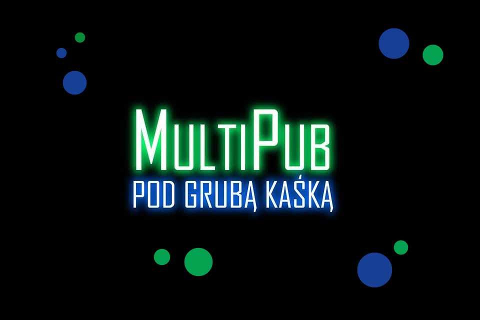 MultiPub pod grubą Kaśką Warszawa Karaoke