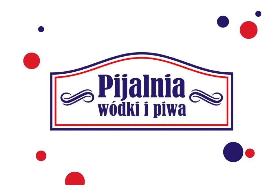 Pijalnia Wódki i Piwa - Warszawa