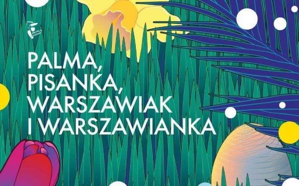 Palma, Pisanka, Warszawiak i Warszawianka