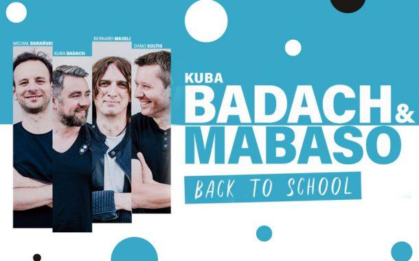 Kuba Badach MaBaSo - Back to School