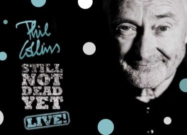 Phil Collins - Still Not Dead Yet Live