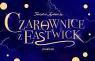 Czarownice z Eastwick | spektakl