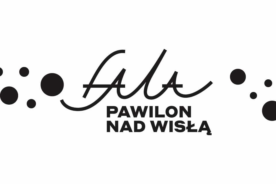 Fala - Pawilon nad Wisłą