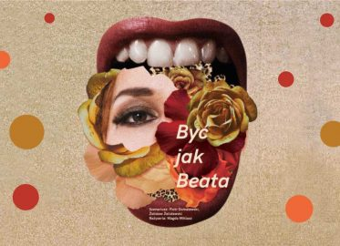 Być jak Beata | spektakl
