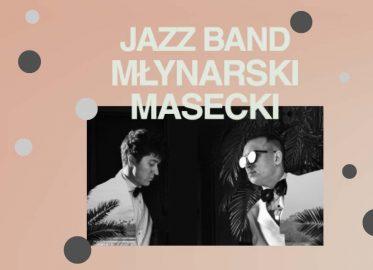 Jazz Band Młynarski-Masecki | koncert – Letnie Brzmienia na Błoniach PGE Narodowego 2021