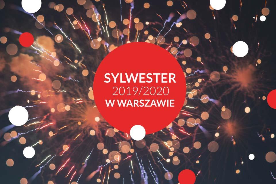 Sylwester w Warszawie 2019/2020