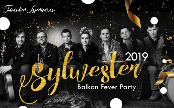 Balkan Fever Party | Sylwester 2019/2020 w Warszawie - sold out