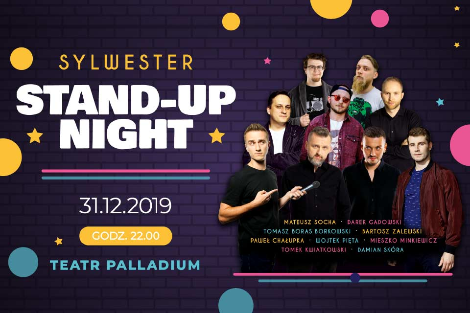 Sylwester Stand-up Night | Sylwester 2019/2020 w Warszawie - sold out