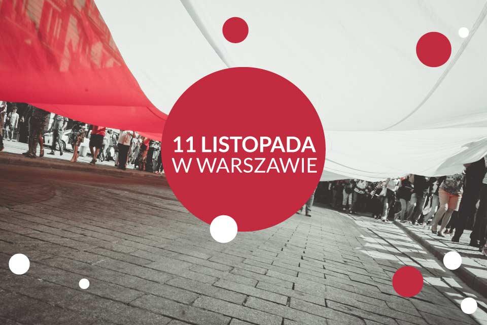 11 Listopada 2019 w Warszawie