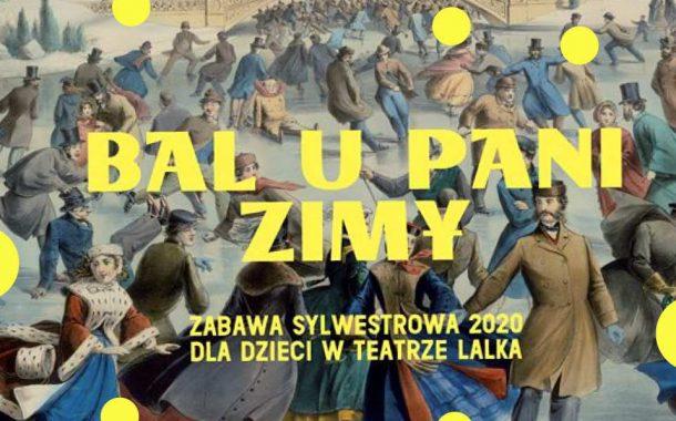 Bal u Pani Zimy | Sylwester 2019/2020 w Warszawie