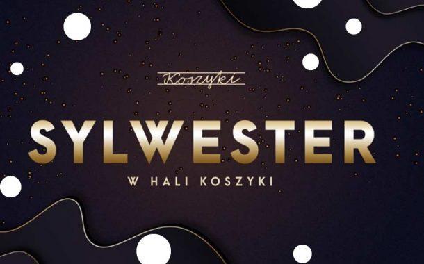 Sylwester w Hali Koszyki | Sylwester 2019/2020 w Warszawie