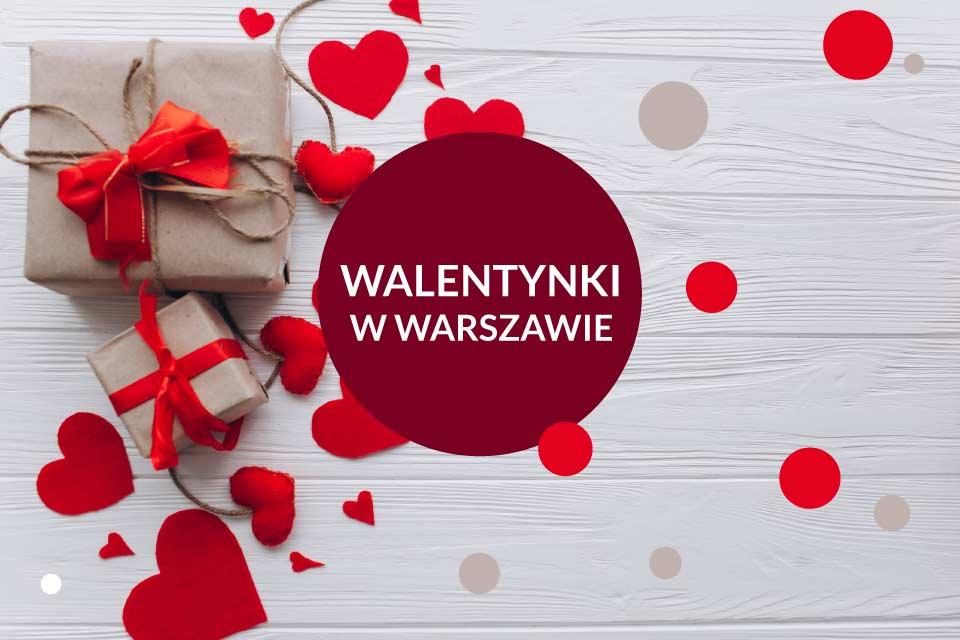Walentynki w Warszawie