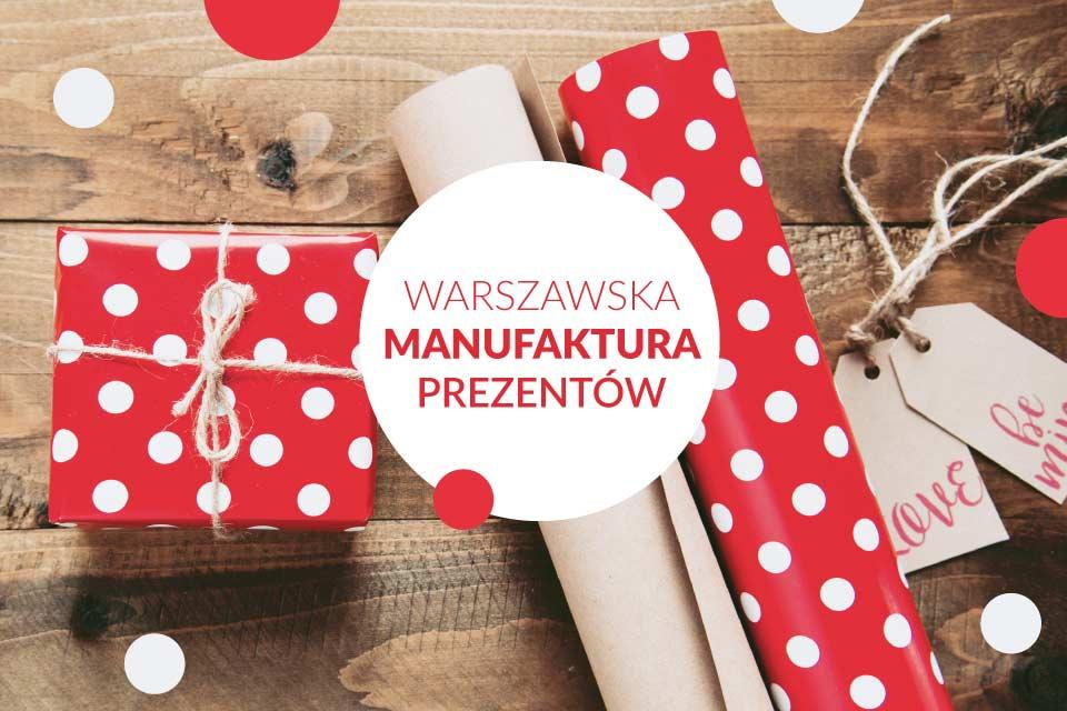 Warszawska Manufaktura Prezentów