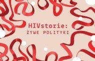 HIVstorie: Żywe polityki | wystawa
