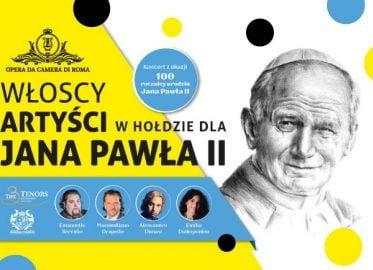 Włoscy artyści w hołdzie dla Jana Pawła II | koncert