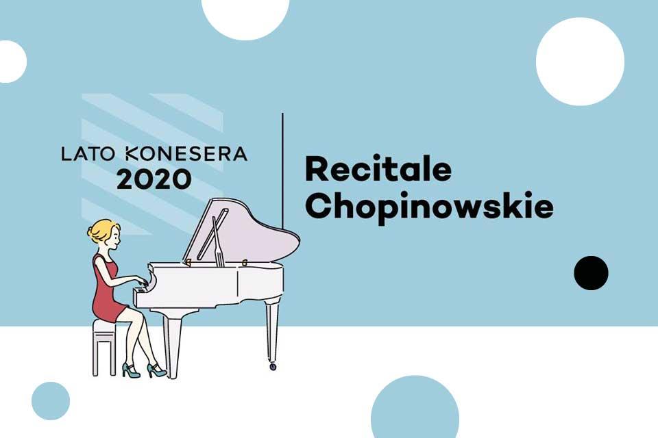 Recitale Chopinowskie na placu Konesera