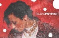 Paulina Przybysz | koncert
