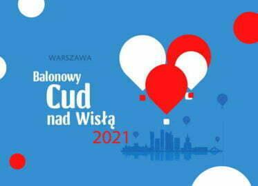 Balonowy Cud nad Wisłą 2021