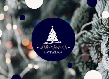 Jarmark Bożonarodzeniowy - Warszawska Gwiazdka