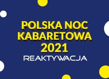 Polska Noc Kabaretowa 2021 - Warszawa