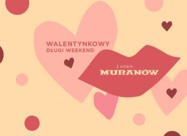 Walentynki w Kinie Muranów