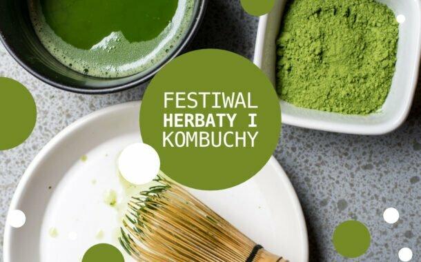Festiwal Herbaty i Kombuchy