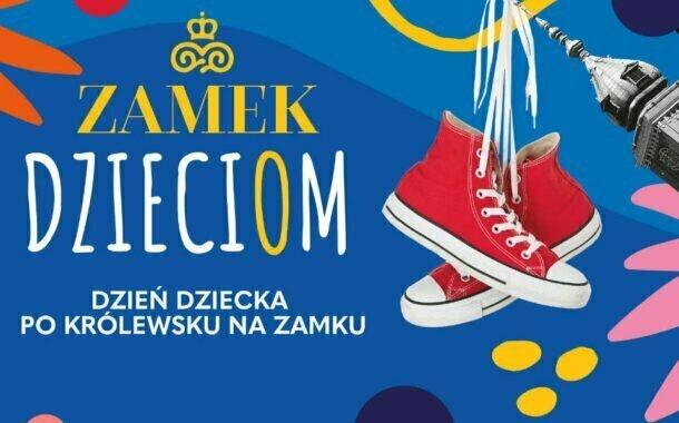 Dzień Dziecka na Zamku Królewskim w Warszawie