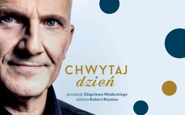 Chwytaj dzień - największe przeboje Zbigniewa Wodeckiego | spektakl