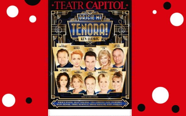 Dajcie mi Tenora! | spektakl