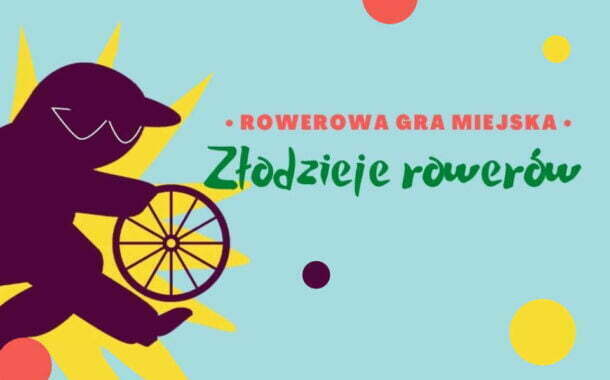 Rowerowa gra miejska: Złodzieje rowerów