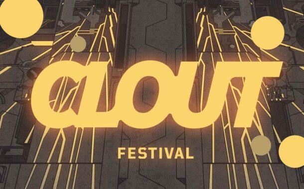 Clout Festival 2022   festiwal